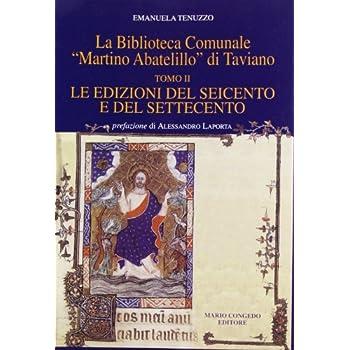 La Biblioteca Comunale «Martino Abatelillo» Di Taviano: 2