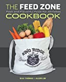 Image de The Feed Zone Cookbook: Fast and Flavorful Food for Athletes
