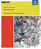 Texte.Medien: Friedrich Dürrenmatt: Die Physiker: Materialien und Arbeitsanregungen