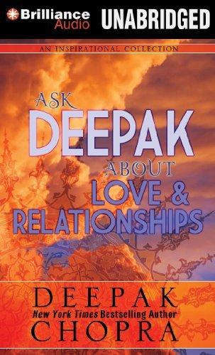 Ask Deepak about Love & Relationships by Deepak Chopra (2014-01-07)