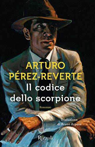 Il codice dello scorpione (Italian Edition) eBook: Arturo Pérez-Reverte: Amazon.es: Tienda Kindle