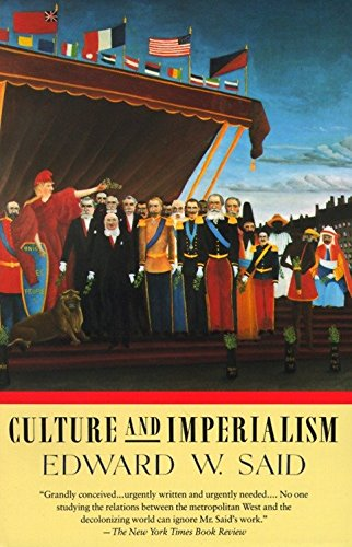 Culture and Imperialism por Edward W. Said