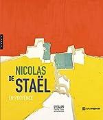 Nicolas de Staël en Provence de Gustave de Staël