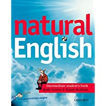 Natural English Intermediate : Cahier de l'élève