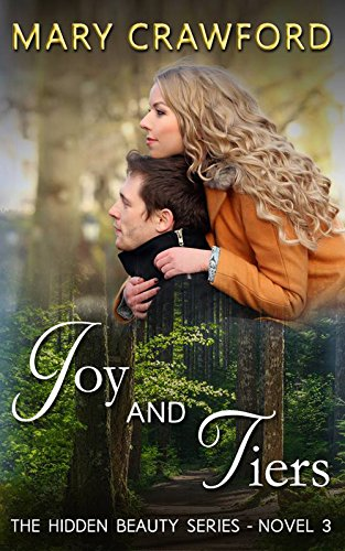 Joy and Tiers (A Hidden Beauty Novel Book 3) (English Edition)