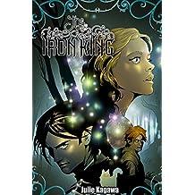Julie Kagawa: The Iron King: trade paperback