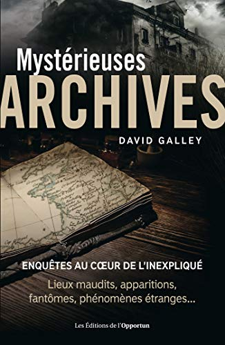 Mystérieuses archives par David Galley