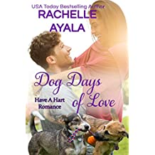 Dog Days of Love: The Hart Family (Have a Hart Book 7)