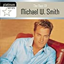 The Best Of Michael W. Smith - Platinum Series