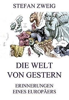 Die Welt von Gestern (German Edition) par [Zweig, Stefan]