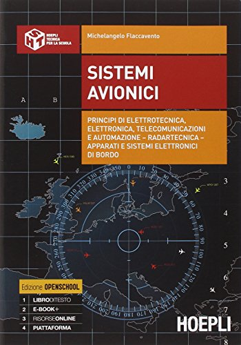 Sistemi avionici. Principi di elettrotecnica, elettronica, telecomunicazioni e automazione. Con e-book. Con espansione online. Per gli Ist. tecnici