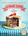 The Clandestine Cake Club: A Year of...