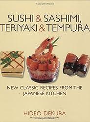 Sushi and Sashimi, Teriyaki and Tempura