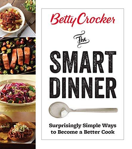 betty-crocker-the-smart-dinner-surprisingly-simple-ways-to-become-a-better-cook-betty-crocker-cookin