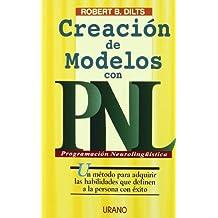 Creación de modelos con PNL (Programación Neurolingüística)