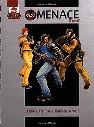 d20 Menace Manual: A d20 Modern Supplement by J.D. Wiker (2003-09-01)