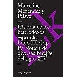 Historia de Los Heterodoxos Espanoles (Extasis)