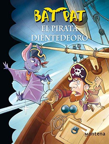 Bat Pat 4: el pirata Dientedeoro