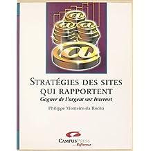 Stratégies des sites qui rapportent : gagner de l'argent sur Internet (Campus Press)