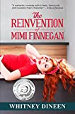 The Reinvention of Mimi Finnegan by Whitney Dineen