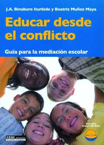 Educar desde el conflicto: Guía para la mediación escolar (Pedagogía)