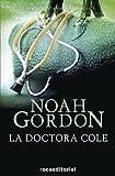 La doctora Cole (Trilogía Rob J. Cole nº 3)