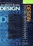 Design. Storia, teoria e pratica del design del prodotto