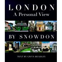 London: Sight Unseen: A Personal View of London by Gwyn Headley (1999-04-29)