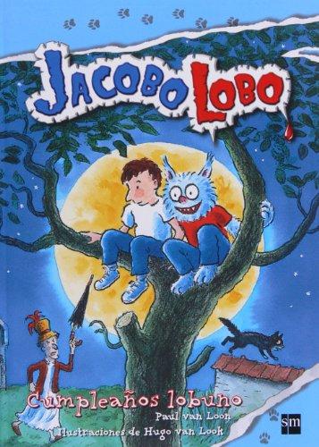 Cumpleaños lobuno (jacobo lobo) EPUB Descargar gratis!