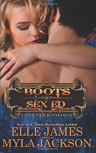 Boots & Sex Ed: Volume 2 (Ugly Stick Saloon)