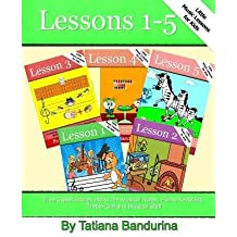 [(Little Music Lessons for Kids: Lessons 1-5: Five Sweet Stories about the Musical Notes, Piano Keyboard, Treble Clef and Musical Staff)] [Author: Tatiana Bandurina] published on (December, 2013)