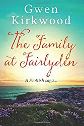 The Family at Fairlyden by Gwen Kirkwood (2016-04-02)