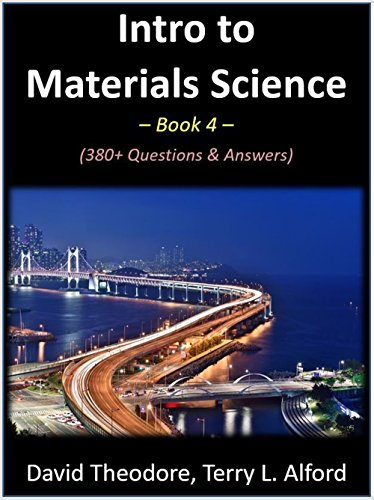 Intro to Materials Science - Book 4: 380+ Questions & Answers (English Edition)