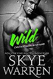 Wild: A Bad Boy Romance (Chicago Underground Book 4)