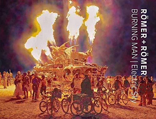 Römer + Römer: BURNING MAN / Electric Sky