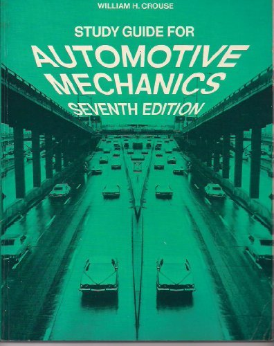 Study Guide for Automotive mechanics [Paperback] by Crouse, William Harry