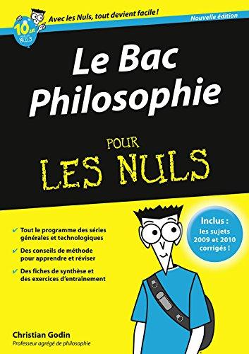 Bac philosophie 2011 pour les nuls par Christian Godin
