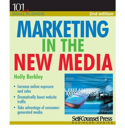 marketing-in-the-new-media-author-holly-berkley-aug-2009