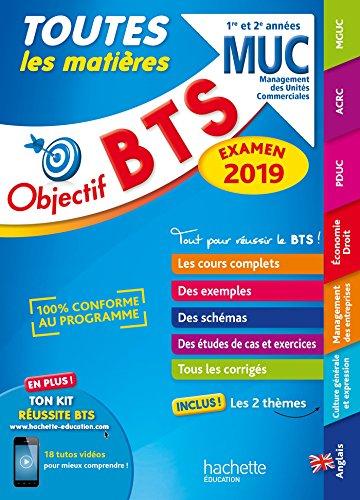 Objectif BTS MUC 2019 Toutes les matières par Bruno Bonnefous