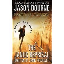 Robert Ludlum's (TM) the Janus Reprisal (Covert-One Novel)