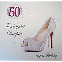 WHITE COTTON CARDS 50 to a Special Daughter, Handmade Large 50th Birthday Card(Glitter Ball & Shoes)