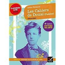 Les Cahiers de Douai (Poésies): suivi d'un parcours sur la révolte en poésie