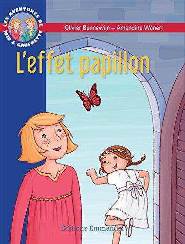 Les Aventures De Jojo Et Gaufrette, Tome 14 : L'effet Papillon