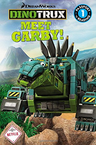 Dinotrux: Meet Garby! (Passport to Reading) por Margaret Green