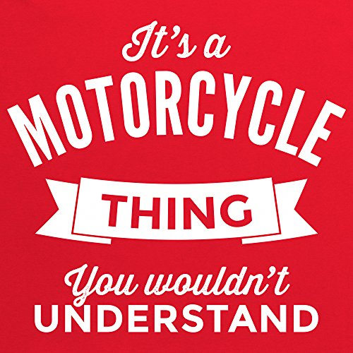 It's a Motorcycle Thing T-Shirt, Damen Rot