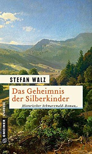Walz, Stefan: Das Geheimnis der Silberkinder