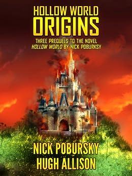 Hollow World: Origins (English Edition) par [Pobursky, Nick, Allison, Hugh]