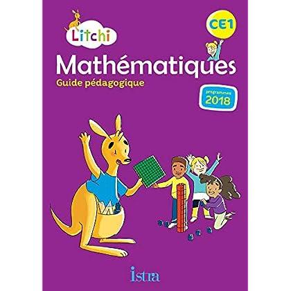 Litchi Mathématiques CE1 - Guide pédagogique - Ed. 2019