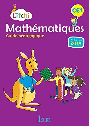 Litchi Mathématiques CE1 - Guide pédagogique - Ed. 2019 par Didier Fritz