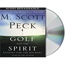 Golf and the Spirit by M. Scott Peck (1999-07-02)